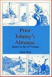Poor Johnny's Almanac, Mark Bird, 0533153727