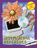 Multimedia Reference for Writers, House, Clifford and Sigler, Kathie, 0538653728