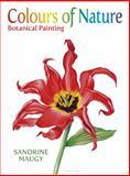 Colours of Nature, Sandrine Maugy, 0709093721