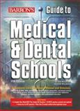 Barron's Guide to Medical and Dental Schools, Saul Wischnitzer and Edith Wischnitzer, 0764133721