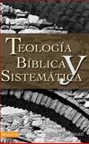 Teología Bíblica y Sistemática, Myer Pearlman, 0829713727