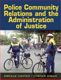 Police-Community Relations and the Administration of Justice, Barker, Thomas and Mayhall, Pamela D., 0132193728