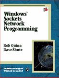 Windows Sockets Network Programming, Quinn, Bob and Shute, David K., 0201633728