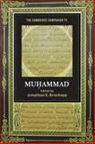 The Cambridge Companion to Muhammad, , 0521713722
