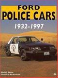 Ford Police Cars, 1932-1997, Edwin J. Sanow, 076030372X