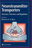Neurotransmitter Transporters : Structure, Function and Regulation, , 0896033724