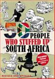 50 People Who Stuffed up South Africa, Parker, Alex, 0987043722