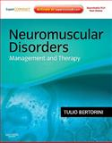 Neuromuscular Disorders : Management and Therapy, Bertorini, Tulio E., 1437703720