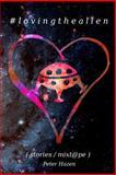 # Loving the Alien, Peter Hazen, 1494993724