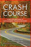 Crash Course, Laurence S. Heller, 1556433727