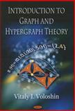 Introduction to Graph and Hypergraph Theory, Vitaly I. Voloshin, 1606923722