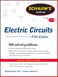 Electric Circuits, Nahvi, Mahmood and Edminister, Joseph A., 0071633723