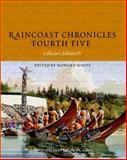 Raincoast Chronicles Fourth Five, , 1550173723