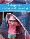 Designs for Living and Learning, Second Edition, Deb Curtis and Margie Carter, 1605543721