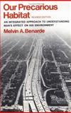 Our Precarious Habitat, Benarde, Melvin A., 0393093727
