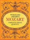 Complete String Quartets, Wolfgang Amadeus Mozart, 0486223728