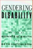 Gendering Disability, , 0813533724