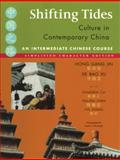 Shifting Tides : Culture in Contemporary China, Jin, Hong Gang and Xu, De Bao, 0887273726