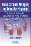 Leaning the Development Process Through Value Stream Mapping, Locher Drew Staff, 1563273721