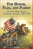 For Honor, Flag, and Family, Richard A. Wagner, 1572493720