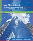 Data Abstraction and Problem Solving with C++ : Walls and Mirrors, Carrano, Frank M. and Henry, Timothy, 0132923726