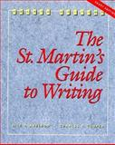 The St. Martin's Guide to Writing : Shorter Version, Axelrod, Rise B. and Cooper, Charles R., 0312103727