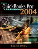 Using QuickBooks Pro 2004 for Accounting, Owen, Glenn, 0324223722
