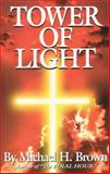 Tower of Light, Michael H. Brown, 0615143725