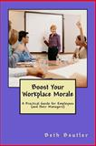 Boost Your Workplace Morale, Beth Beutler, 1500343722