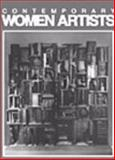 Contemporary Women Artists, Hillstrom, Laurie Collier and Hillstrom, Kevin, 1558623728