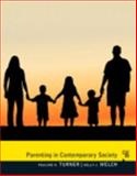 Parenting in Contemporary Society, Turner, Pauline J. and Welch, Kelly J., 0205863736
