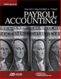 Payroll Accounting 2009, Bieg, Bernard J. and Toland, Judith A., 0324663730