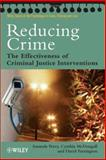 Reducing Crime : The Effectiveness of Criminal Justice Interventions, , 0470023732