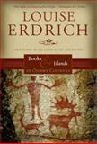 Books and Islands in Ojibwe Country, Louise Erdrich, 0792253736