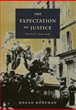The Expectation of Justice : France, 1944-1946, Koreman, Megan, 0822323737