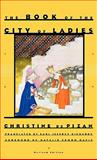 The Book of the City of Ladies, Christine De Pizan, 0892553731