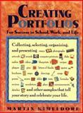 Creating Portfolios for Success in School, Work, and Life, Martin Kimeldorf, 0915793733