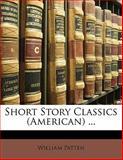 Short Story Classics, William Patten, 114193373X