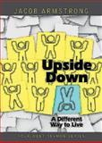 Upside Down, Jacob Armstrong, 1426773730