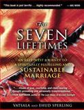 For Seven Lifetimes, Vatsala Sperling and Ehud Sperling, 1594773734