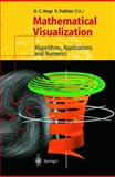 Mathematical Visualization : Algorithms, Applications and Numerics, , 3642083730