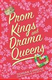 Prom Kings and Drama Queens, Dorian Cirrone, 0061143731