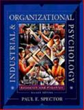 Industrial and Organizational Psychology : Research and Practice, Spector, Paul E., 0471243736