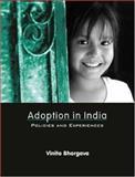 Adoption in India : Policies and Experiences, Bhargava, Vinita, 0761933735