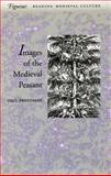 The Image of the Medieval Peasant, Paul Freedman, 0804733732