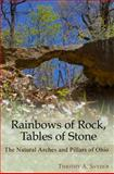 Rainbows of Rock, Tables of Stone, Timothy A. Snyder, 0939923734