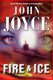 Fire and Ice, John Joyce, 0955763738