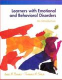 Learners with Emotional and Behavioral Disorders : An Introduction, Bauer, Anne M. and Shea, Thomas M., 0132413736