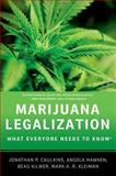 Marijuana Legalization, Caulkins, Jonathan P. and Kleiman, Mark A. R., 0199913730
