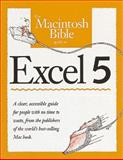 The Macintosh Bible Guide to Excel 5, Langer, Maria, 0201883732